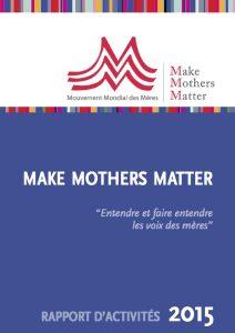 Rapport d'activité Make Mothers Matter 2015